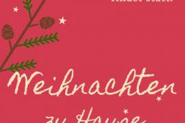 Heft zu Weihnachten: Weihnachten findet statt.